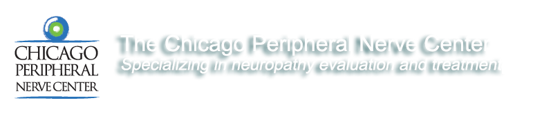 The Chicago Peripheral Nerve Center specializes in neuropathy evaluation and treatment.